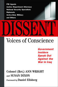 Dissent in a Democracy by Ann Wright and Susan Dixon